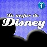 Lo Mejor de Disney en Español Vol. 1