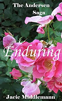 Enduring - The Andersen Saga (The Andersens Book 17) by [Jacie Middlemann]