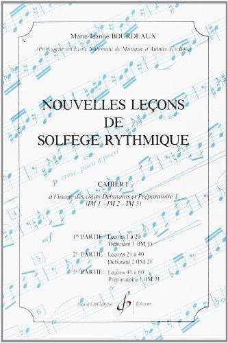 Nouvelles Lecons de Solfege Rythmique Volume 1