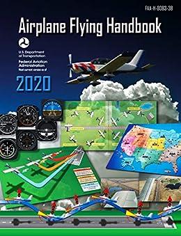 Airplane Flying Handbook (FAA-H-8083-3B) by [Federal Aviation Administration (FAA)]