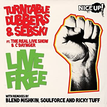 Live Free (feat. The Real Live Show & C'Daynger)