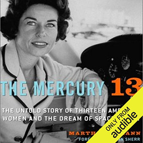 The Mercury 13 audiobook cover art