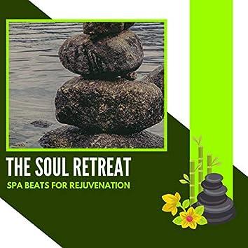 The Soul Retreat - Spa Beats For Rejuvenation