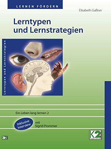 Lerntypen und Lernstrategien: Ein Leben lang lernen 2