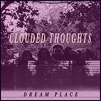 Clouded Thoughts