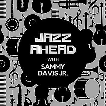 Jazz Ahead with Sammy Davis Jr.