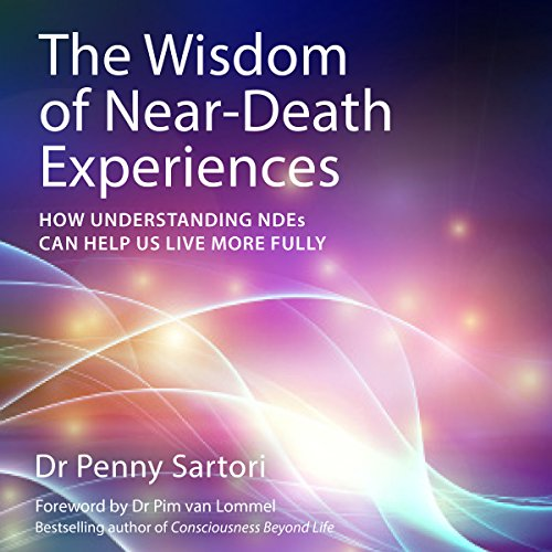 The Wisdom of Near Death Experiences cover art