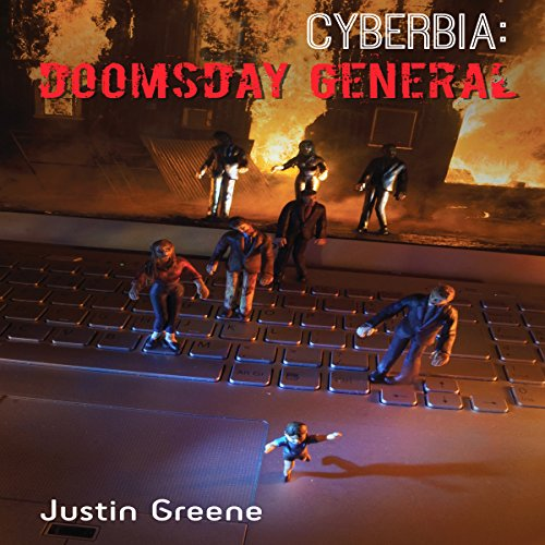 CYBERBIA: Doomsday General audiobook cover art