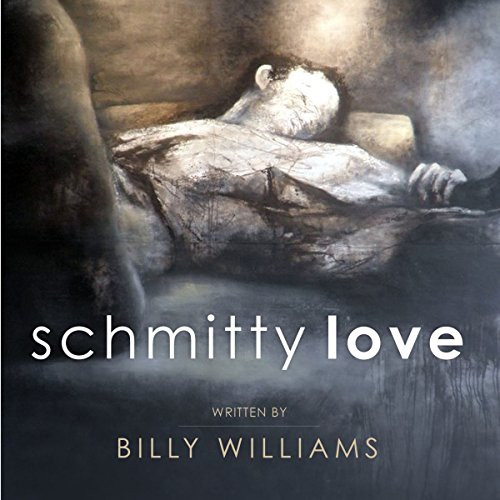 Schmitty Love audiobook cover art