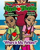 The Adventures of Apple Parker: Where is Ms. Perkins?