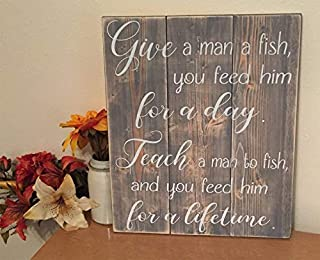 Iliogine Funny Wood Sign Give A Man A Fish Fisherman Quote Teach A Man to Fish You Feed Him for A Lifetime Rustic Pallet Sign Farmhouse Decor Wall Art Decor