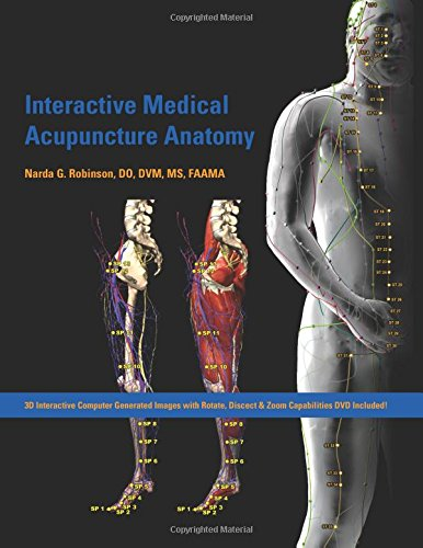 Compare Textbook Prices for Interactive Medical Acupuncture Anatomy 1 Edition ISBN 9781591610205 by Robinson, Narda G.
