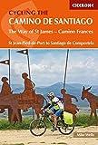 Cycling the Camino de Santiago: The Way of St James - Camino Frances (Cicerone Cycling Guides) (English Edition)