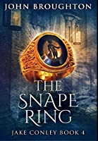 The Snape Ring: Premium Large Print Hardcover Edition