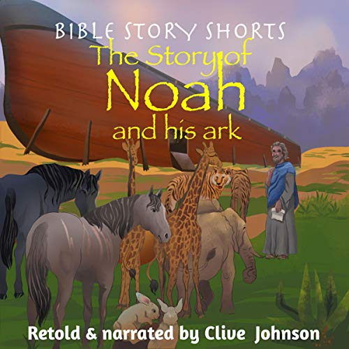 The Story of Noah and His Ark cover art