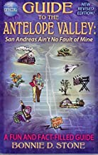 Guide to the Antelope Valley: San Andreas Ain't No Fault of Mine