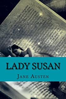 Lady Susan by Jane Austen: Lady Susan by Jane Austen