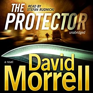 The Protector                   By:                                                                                                                                 David Morrell                               Narrated by:                                                                                                                                 Stefan Rudnicki                      Length: 10 hrs and 57 mins     12 ratings     Overall 4.5