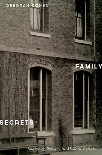 Image of Family Secrets: Shame and Privacy in Modern Britain