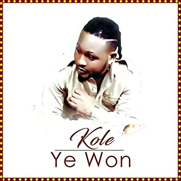 Kole Ye Won