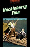 Huckleberry Finn, Level 2: 700 Word Vocabulary (Oxford Bookworms Library)