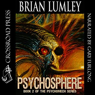 Psychosphere (Psychomech Trilogy)                   By:                                                                                                                                 Brian Lumley                               Narrated by:                                                                                                                                 Gary Furlong                      Length: 9 hrs and 4 mins     9 ratings     Overall 4.8