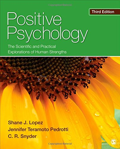 Compare Textbook Prices for Positive Psychology: The Scientific and Practical Explorations of Human Strengths 3 Edition ISBN 0884468110859 by Lopez, Shane J.,Teramoto Pedrotti, Jennifer,Snyder, Charles Richard