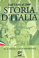 Storia D'Italia #10 - L'Italia Contemporanea [Italian Edition]