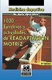 1020 Ejercicious y Actividades de Readaptacion Motriz