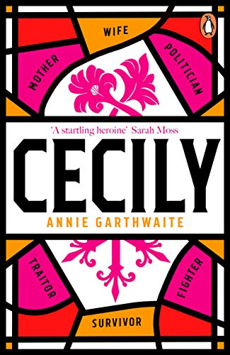 Cecily: 'A STARTLING HEROINE' Sarah Moss (English Edition)