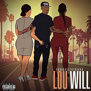 Lou Will (feat. 808 Godz)