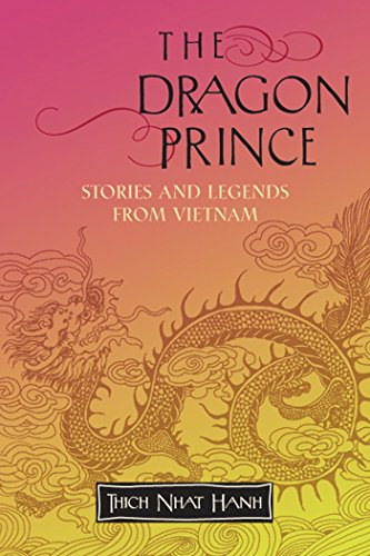 Compare Textbook Prices for The Dragon Prince: Stories and Legends from Vietnam  ISBN 9781888375749 by Nhat Hanh, Thich