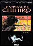 Le Voyage de Chihiro, tome 4 by Hayao Miyazaki (2002-03-26) - 26/03/2002
