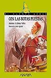 Con las botas puestas (LITERATURA INFANTIL - El Duende Verde)