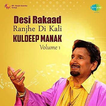 Desi Rakaad Ranjhe Di Kali, Vol. 1