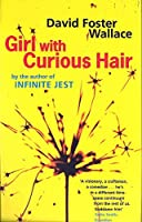 Girl With Curious Hair by David Foster Wallace(1997-11-06)