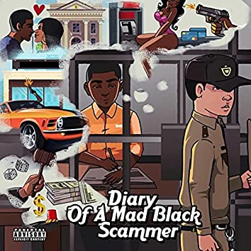 Diary of a Mad Black Scammer