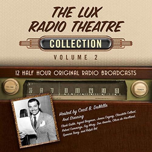 The Lux Radio Theatre, Collection 2 audiobook cover art