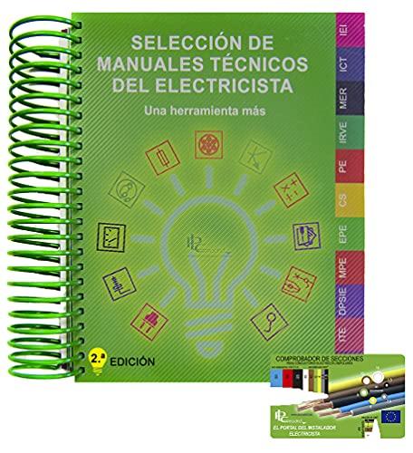 SELECCIÓN DE MANUALES TÉCNICOS DEL ELECTRICISTA.: La guía del instalador