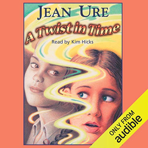 A Twist in Time                   Written by:                                                                                                                                 Jean Ure                               Narrated by:                                                                                                                                 Kim Hicks                      Length: 2 hrs and 57 mins     Not rated yet     Overall 0.0