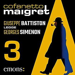 Cofanetto Maigret 3                   Di:                                                                                                                                 Georges Simenon                               Letto da:                                                                                                                                 Giuseppe Battiston                      Durata:  11 ore e 40 min     39 recensioni     Totali 4,8