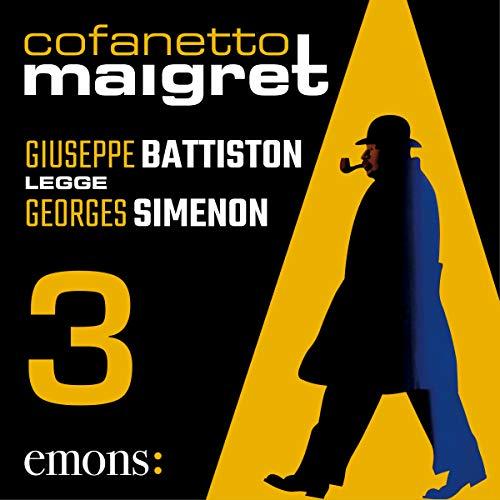 Cofanetto Maigret 3                   Di:                                                                                                                                 Georges Simenon                               Letto da:                                                                                                                                 Giuseppe Battiston                      Durata:  11 ore e 40 min     44 recensioni     Totali 4,8
