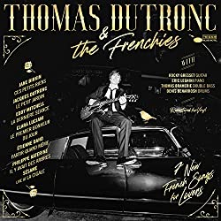 Thomas Dutronc & the Frenchies [Vinyl LP] [VINYL]