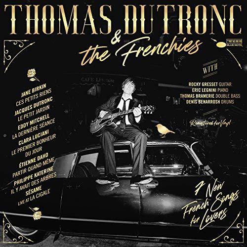 Thomas Dutronc & The Frenchies [Tirage Limité]