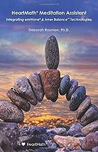 HeartMath Meditation Assistant: Integrating emWave & Inner Balance Technologies