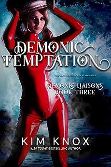 Demonic Temptation (Demonic Liaisons Book 3) by [Kim Knox]