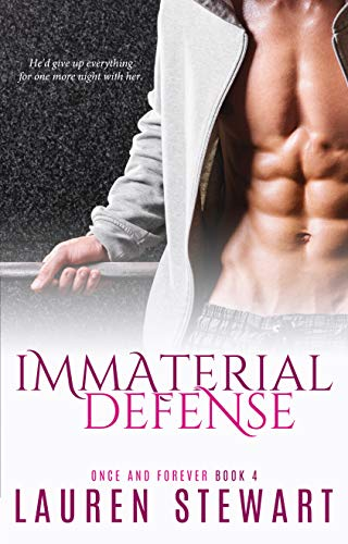 Immaterial Defense: A Rockstar Romance (Once and Forever Book 4)