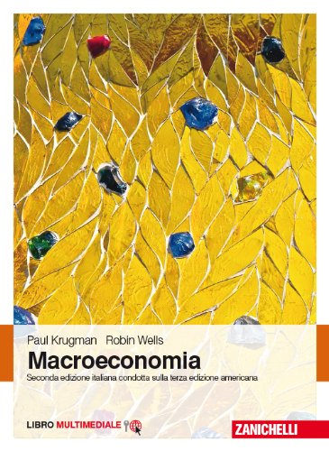 Macroeconomia. Con Contenuto digitale (fornito elettronicamente)