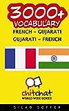 3000+ French - Gujarati Gujarati - French Vocabulary