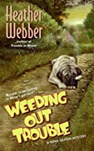 Weeding Out Trouble: A Nina Quinn Mystery